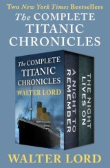 The Complete Titanic Chronicles
