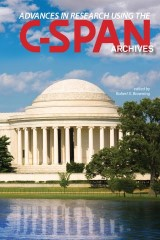 Advances in Research Using the C-SPAN Archives