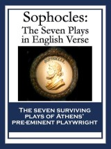 Sophocles: The Seven Plays in English Verse