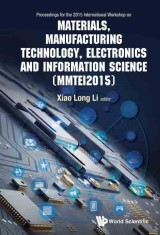 Materials, Manufacturing Technology, Electronics and Information Science