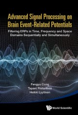 Advanced Signal Processing on Brain Event-Related Potentials