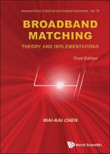 Broadband Matching: Theory And Implementations (3rd Edition)