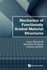 Mechanics of Functionally Graded Material Structures