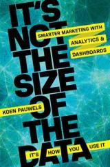 It's Not the Size of the Data -- It's How You Use It