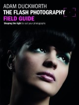 Flash Photography Field Guide