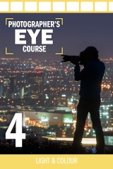 The Photographers Eye Complete Book + Dvd Course Part 4