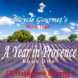 More Than a Year in Provence - Endless Tour de France Travel