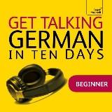 Get Talking German in Ten Days Beginner Audio Course