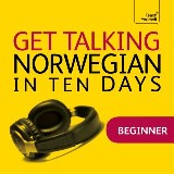 Get Talking Norwegian in Ten Days Beginner Audio Course