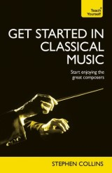 Get Started In Classical Music