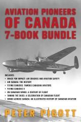 Aviation Pioneers of Canada 7-Book Bundle