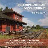 Dundurn Railroad 6-Book Bundle