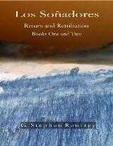 Los Soñadores: Return and Retribution - Books One and Two