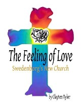 The Feeling of Love: Swedenborg's New Church