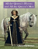 All the Queen's Horses and All the Queen's Men