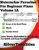 Nutcracker Favorites for Beginner Piano Volume 1 A