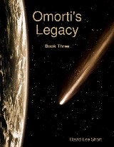 Omorti's Legacy: Book Three