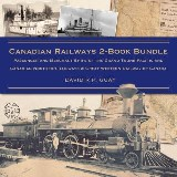 Canadian Railways 2-Book Bundle