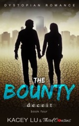 The Bounty - Deceit (Book 4) Dystopian Romance
