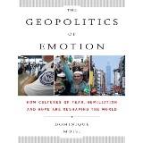 The Geopolitics of Emotion