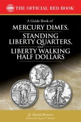 A Guide Book of Mercury Dimes, Standing Liberty Quarters, and Liberty Walking Half Dollars