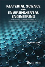 Material Science And Environmental Engineering - The Proceedings Of 2016 International Workshop (Iwmsee2016)