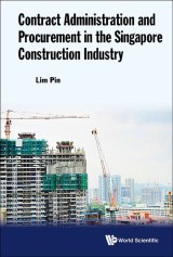 Contract Administration and Procurement in the Singapore Construction Industry