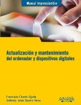Actualización y mantenimiento del ordenador y dispositivos digitales