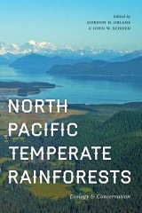 North Pacific Temperate Rainforests: Ecology & Conservation