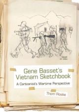 Gene Basset's Vietnam Sketchbook