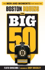 Big 50: Boston Bruins