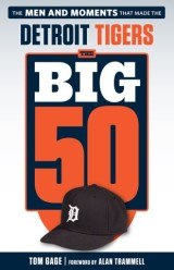 Big 50: Detroit Tigers