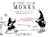 Secret Lives of Monks