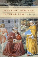 Debating Medieval Natural Law