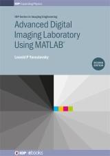 Advanced Digital Imaging Laboratory Using MATLAB (R), Second Edition