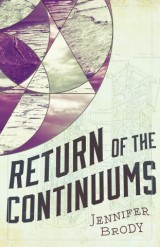 Return of the Continuums