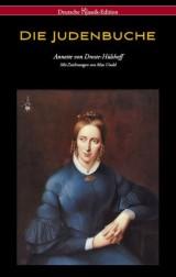 Die Judenbuche (Deutsche Klassik Edition - mit Zeichnungen von Max Unold)