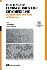 Multiscale Technologies for Cryomedicine