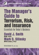 The Manager's Guide to Terrorism, Risk, and Insurance
