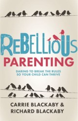Rebellious Parenting