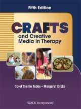 Crafts and Creative Media in Therapy, Fifth Edition