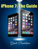 Iphone 7: The Guide