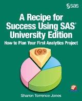 A Recipe for Success Using SAS University Edition