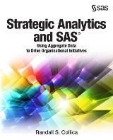 Strategic Analytics and SAS