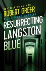 Resurrecting Langston Blue