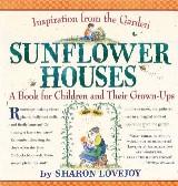 Sunflower Houses