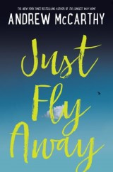 Just Fly Away