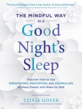 The Mindful Way to a Good Night's Sleep
