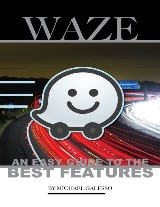 Waze: An Easy Guide to the Best Features