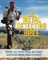 The Metal Detecting Bible